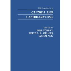 Candida and Candidamycosis als Buch von