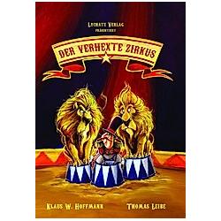 Der verhexte Zirkus. Klaus W. Hoffmann  - Buch