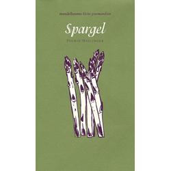 Spargel als Buch von Ingrid Haslinger