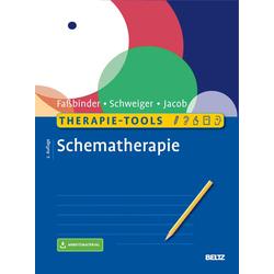 Therapie-Tools Schematherapie: eBook von Eva Faßbinder/ Ulrich Schweiger/ Gitta Jacob