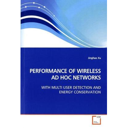 PERFORMANCE OF WIRELESS AD HOC NETWORKS als Buch von Jinghao Xu