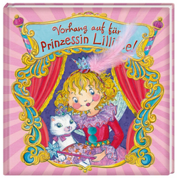 Vorhang auf für Prinzessin Lillifee! als Buch von Monika Finsterbusch