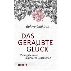 Das geraubte Glück. Rukiye Cankiran  - Buch