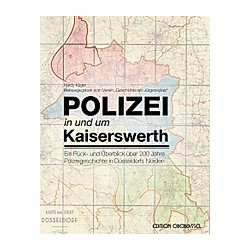 Polizei in und um Kaiserswerth. Hardy Krüger  - Buch