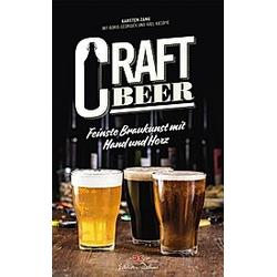 Craft Beer. Karsten Zang  - Buch