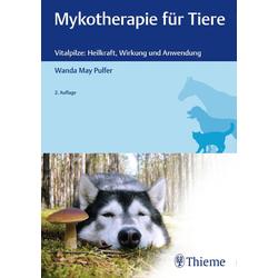 Mykotherapie für Tiere: eBook von Wanda May Pulfer