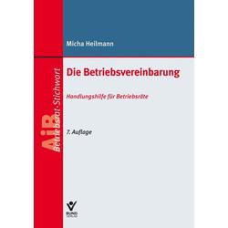 Die Betriebsvereinbarung als Buch von Micha Heilmann