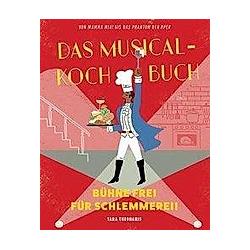 Das Musical-Kochbuch