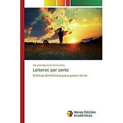 Leitores por sorte. Eduardo Agostinho Comasetto  - Buch