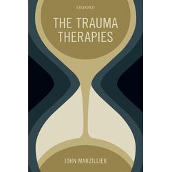 The Trauma Therapies: eBook von John Marzillier
