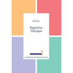 Kognitive Therapie: Buch von Kai Born