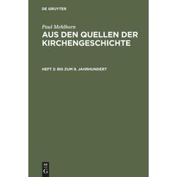 Bis zum 9. Jahrhundert als Buch von Paul Mehlhorn