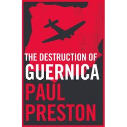 The Destruction of Guernica: eBook von Paul Preston