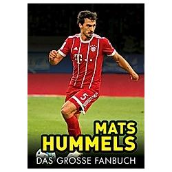Mats Hummels. Justin Kraft  - Buch
