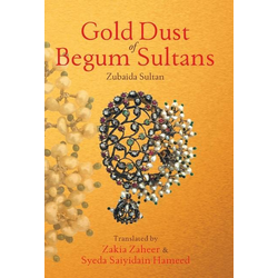 Gold Dust of Begum Sultans als Buch von Zubaida Sultan