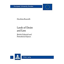 Lands of Desire and Loss. Nicoletta Brazzelli  - Buch