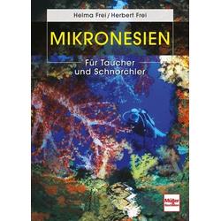 Mikronesien als Buch von Helma Frei/ Herbert Frei