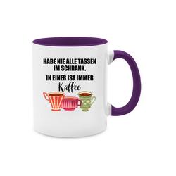 Shirtracer Tasse Habe nie alle Tassen im Schrank - Tasse mit Spruch - Tasse zweifarbig - Tassen, tassen mit sprüchen alle tassen im schrank