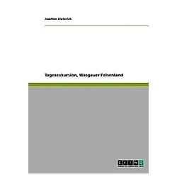 Tagesexkursion  Wasgauer Felsenland. Joachim Dieterich  - Buch