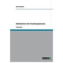 Rechtsrahmen der Finanzkonglomerate. Udo Kempener  - Buch