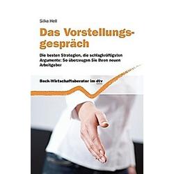 Das Vorstellungsgespräch. Silke Hell  - Buch