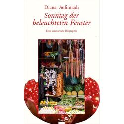 Sonntag der beleuchteten Fenster als Buch von Diana Anfimiadi