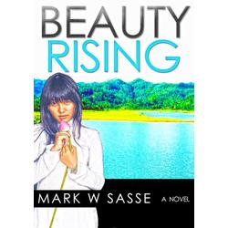 Beauty Rising