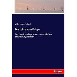 Die Lehre vom Kriege. Wilhelm von Scherff  - Buch