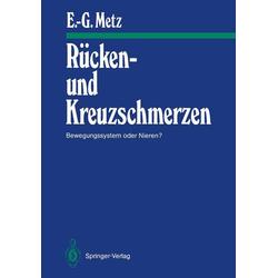 Rücken- und Kreuzschmerzen als Buch von Erhard-Günter Metz