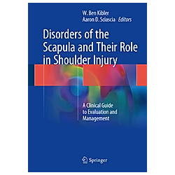 Disorders of the Scapula and Their Role in Shoulder Injury - Buch
