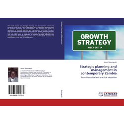 Strategic planning and management in contemporary Zambia als Buch von James Mulungushi