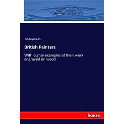 British Painters. Anonym  - Buch