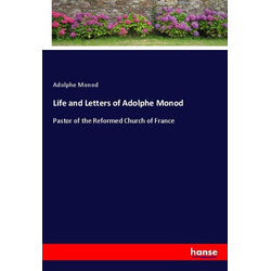 Life and Letters of Adolphe Monod als Buch von Adolphe Monod