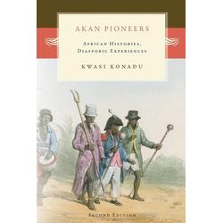 Akan Pioneers als Taschenbuch von Kwasi Konadu