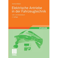 Elektrische Antriebe in der Fahrzeugtechnik
