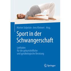 Sport in der Schwangerschaft als Buch von