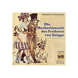 Die Hochzeitsnacht Des Freiherrn Von Knigge - Hörbuch