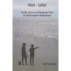 Watt-Safari als Buch von Inge Kronberg
