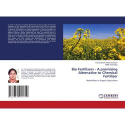 Bio Fertilizers - A promising Alternative to Chemical Fertilizer: Buch von Chandrakantha Mahendranathan/ Emmc Ekanayaka