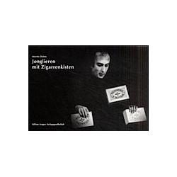 Jonglieren mit Zigarrenkisten. Martin Dahm  - Buch