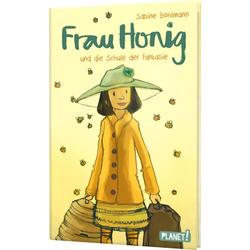 Frau Honig: Frau Honig und die Schule der Fantasie als Buch von Sabine Bohlmann