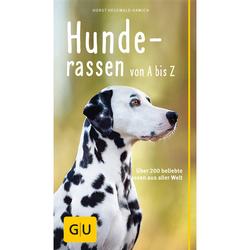 GU Hunderassen von A-Z von Horst Hegewald-Kawich