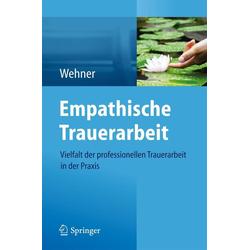 Empathische Trauerarbeit: eBook von