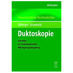 Duktoskopie. Ralf Ohlinger  Susanne Grunwald  - Buch