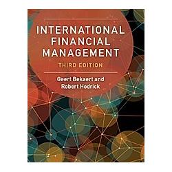 International Financial Management. Geert Bekaert  Robert Hodrick  - Buch
