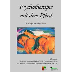 Psychotherapie mit dem Pferd: Buch von