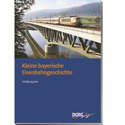 Kleine bayerische Eisenbahngeschichte: Buch von Wolfgang Klee