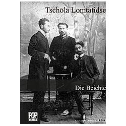 Die Beichte. Tschola Lomtatidse  - Buch
