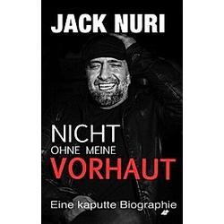 Nicht ohne meine Vorhaut. Jack Nuri  - Buch