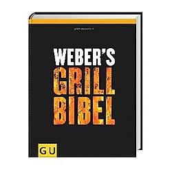 Weber's Grillbibel. Jamie Purviance  - Buch